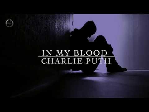 Charlie Puth - In My Blood |مترجمة للعربية lyrics video