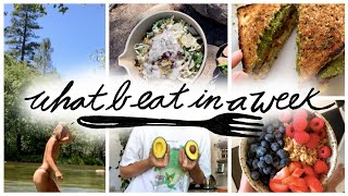 WHAT I EAT IΝ A WEEK | CAMPING IN CALIFORNIA