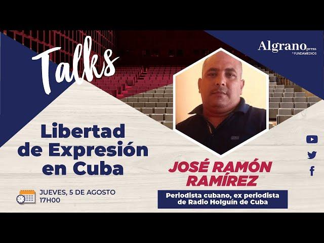 Libertad de expresión en Cuba: La historia de José Ramón Ramírez