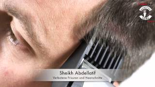 Sheikh Abdellatif - Verbotene Frisuren und Haarschnitte