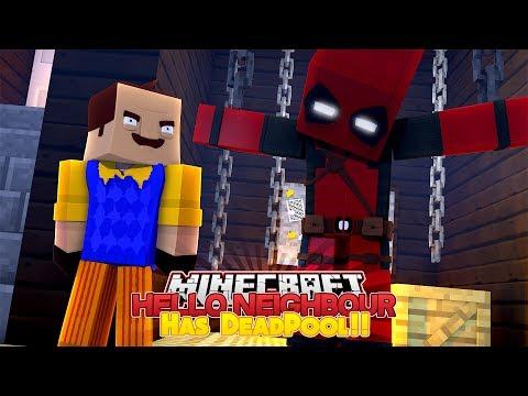 Minecraft Adventure - HELLO NEIGHBOUR HAS CAPTURED DEADPOOL!!