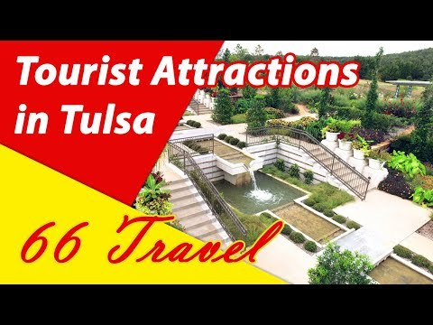 List 8 Tourist Attractions in Tulsa, Oklahoma | Travel to United States