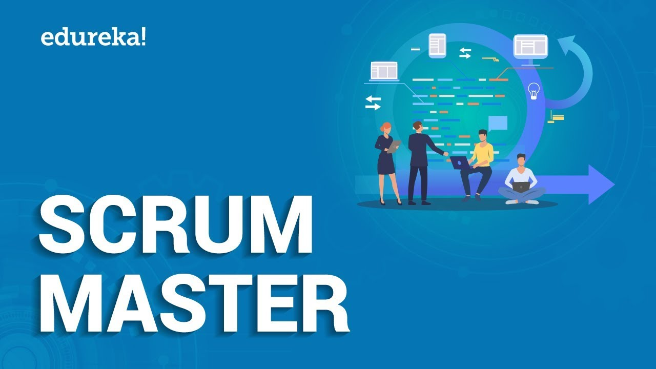 Scrum Master Training Video Who Is A Certified Scrum Master Scrum Master Tutorial Edureka