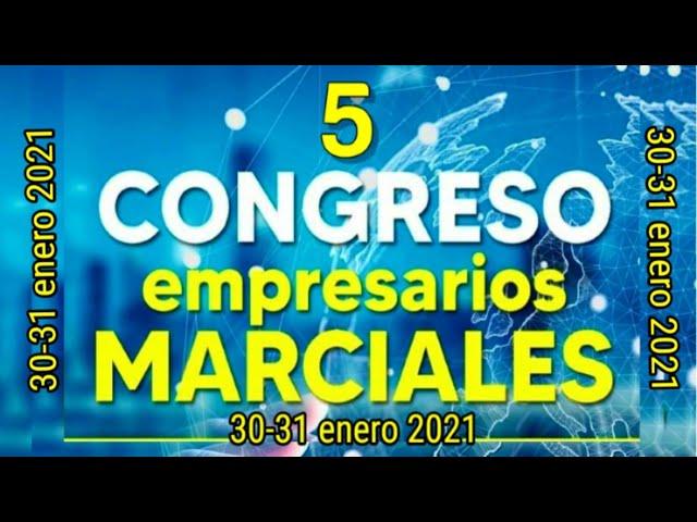 Ya viene 5º Congreso Empresarios Marciales Exitosos