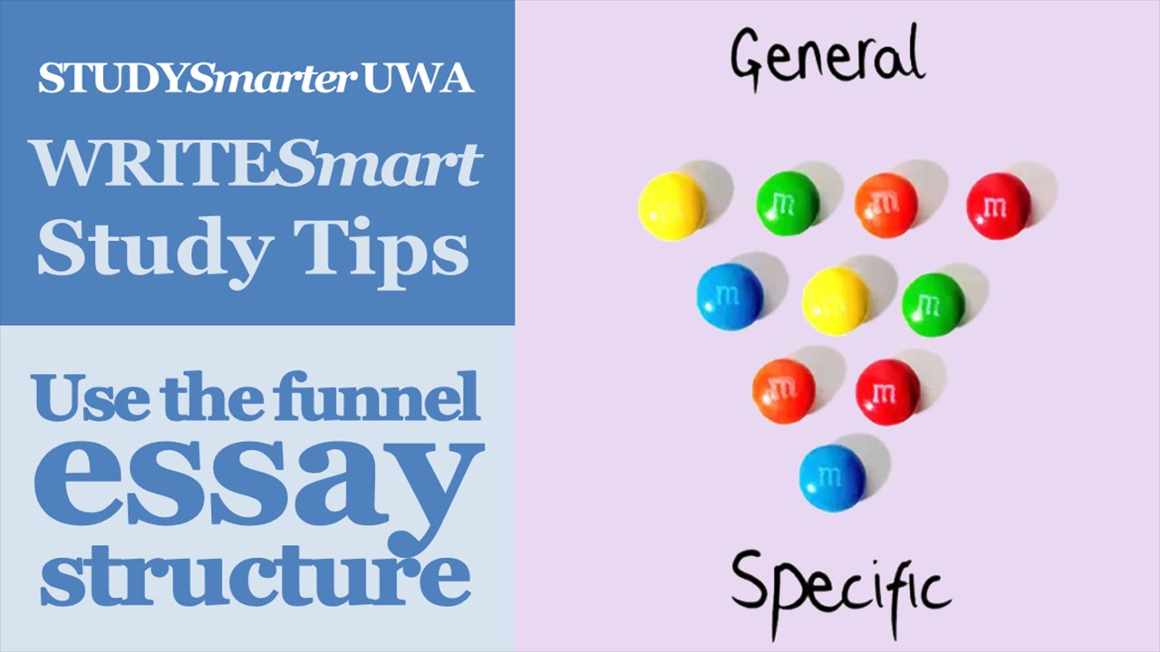 using the funnel essay structure essay writing at uwa youtube