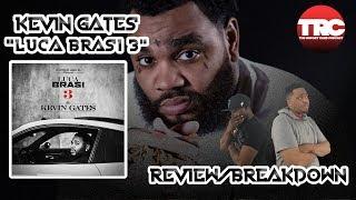 Kevin Gates Luca Brasi 3 Review *Honest Review*