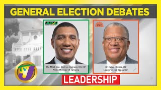 Jamaica National Election Debate 2020: Topic Leadership  - August 29 2020