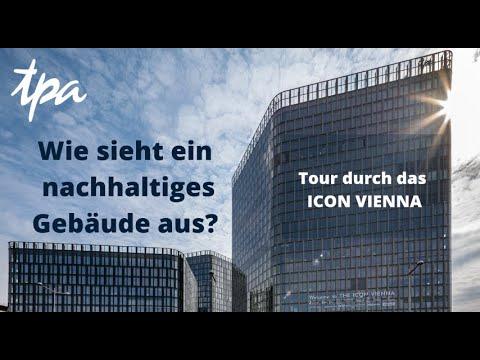 Wie sieht ein nachhaltiges Gebäude aus? Tour durch das ICON Vienna von TPA Steuerberatung & PKE