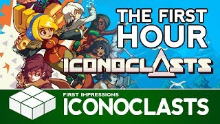 Iconoclasts - The First Hour of Gameplay    PC Gameplay & First Impressions