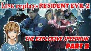 Link replays Resident Evil 2 - The Explosive Speedrun - part 3