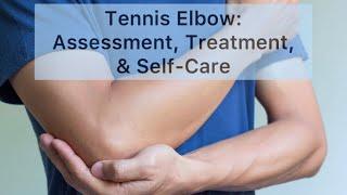 Tennis Elbow Webinar - available now!
