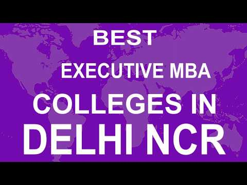 Best Executive MBA Colleges in Delhi NCR