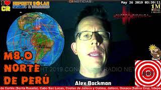 LO ADVERTIMOS! (((MEGATERREMOTO))) M8.3 EN PERÚ MAYO 26 2019   EN VIVO  ALEX BACKMAN