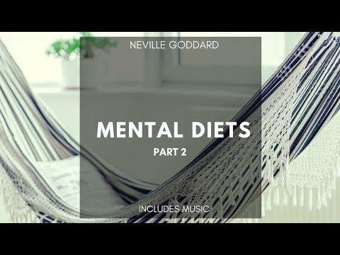 Neville Goddard - Mental Diets Part 2 - (1955) includes music