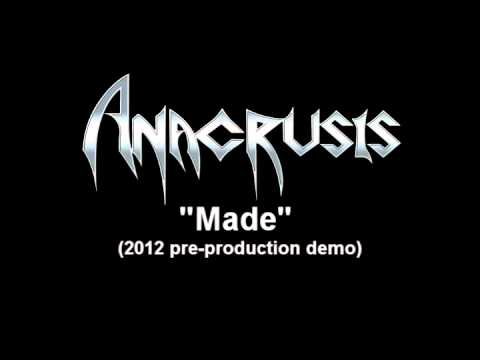 ANACRUSIS - Made (pre-production demo)