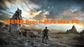 [SEMI] Crack Mad Max PC