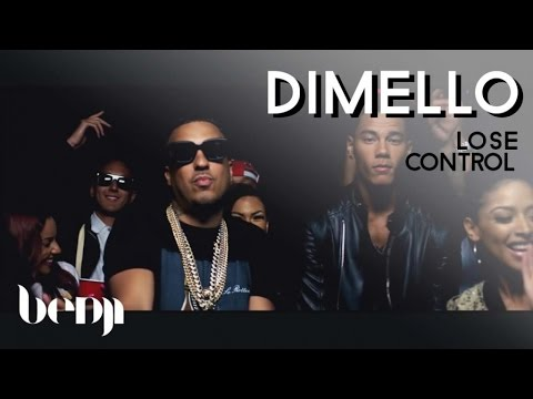 Dimello - Lose Control - ft. French Montana