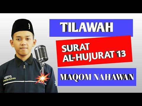 Tilawah surat al hujurat ayat 13 maqom Nahawan