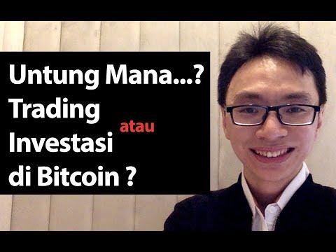 untung-trading-atau-investasi-di-bitcoin?