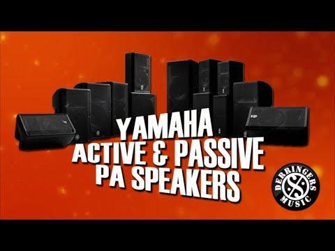 Yamaha Active and Passive Speakers