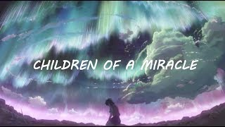 Don Diablo Marnik Children Of A Miracle Lyrics