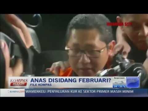 Anas Minta Disidangkan Februari - Kompas Siang 200114