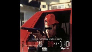 Pc Platinum Child - Boyz -N- Da Hood (Remix)