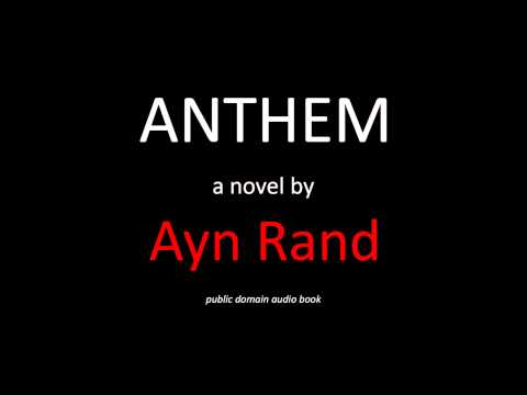Anthem by Ayn Rand (Free Audiobook in American English Language)