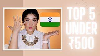 Top 5 Under ₹500 Skincare | Made In India | Shreya Jain