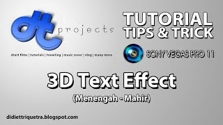 TUTORIAL #23 : Sony Vegas Pro 11 - 3D Text Effect (Bahasa Indonesia)