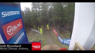 THE SYNDICATE - Josh Bryceland Helmet Cam - Andorra World Championships