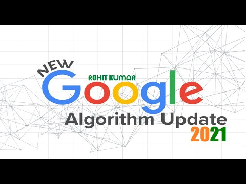 Rules for Latest Google Algorithm Updates 2021 | SEO Latest Updates