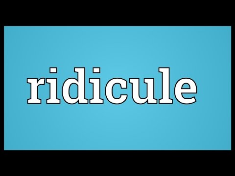 Ridicule Meaning