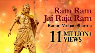 RAM RAM JAI RAJA RAM | राम राम जय राजा राम | Rattan Mohan Sharma | Ram Smaran |Times Music Spiritual