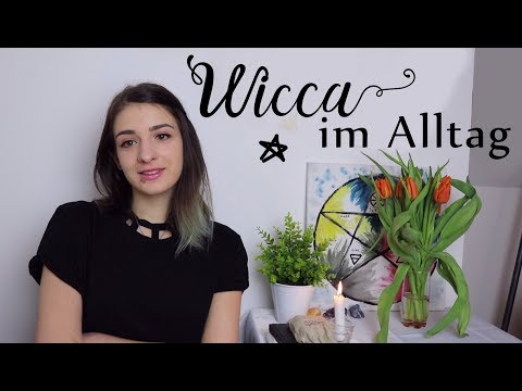 Wicca im Alltag einbringen?! ~ 5 einfache Tipps