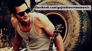 For More Updates Join: http://www.facebook.com/gajendravermamusic A...