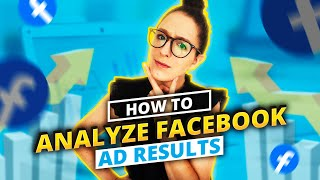 How to Analyze Facebook Ad Results In Facebook Ads Manager screenshot 5