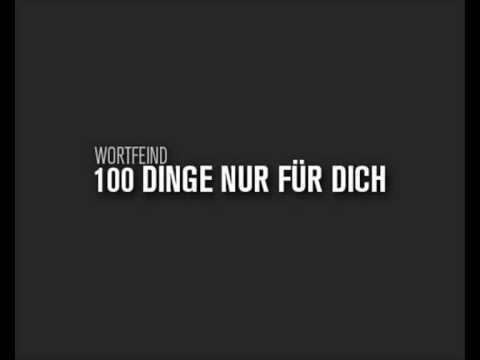 wortfeind 100 dinge nur f r dich youtube