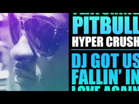 "Usher Feat. Pitbull & Hyper Crush-""Dj Got Us Fallin In Love Again"" (HYPER CRUSH REMIX)"
