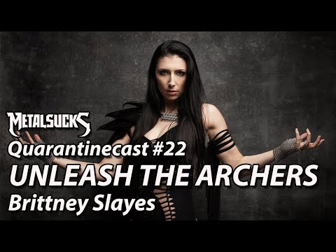 UNLEASH THE ARCHERS' Brittney Slayes on The Quarantinecast #22