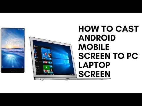How to CAST Android Mobile Screen to PC Laptop Screen