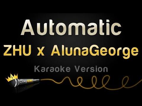 ZHU x AlunaGeorge - Automatic (Karaoke Version)