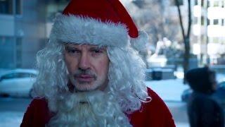 Плохой Санта 2 (2016)   Русский Трейлер
