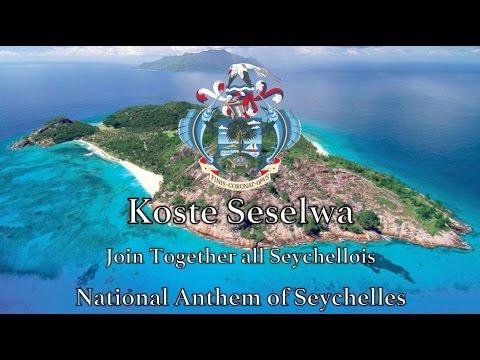 National Anthem: Seychelles - Koste Seselwa