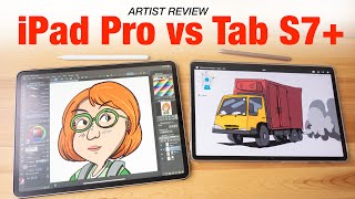 iPad Pro vs Tab S7+ (Artist Review)
