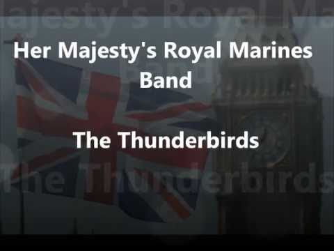 The Thunderbirds - H.M. Royal Marines Band
