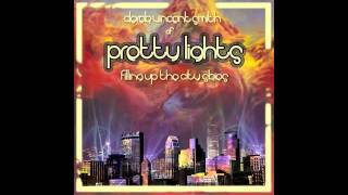Pretty Lights - Take The Sun Away - Filling Up The City Skies [Disc 2]
