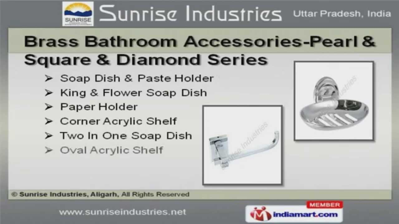 Bathroom Accessories Fittings By Sunrise Industries Aligarh
