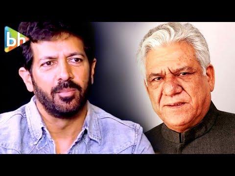Om Puri Ji was definitely PROVOKED by  channels  Kabir Khan