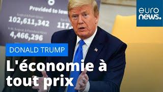 """Etats-Unis : envers et contre le coronavirus, Trump veut """"rouvrir"""" l'économie"""